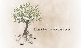 O ser humano e o solo