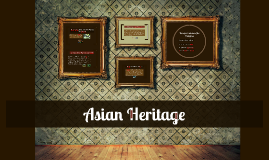Asian Heritage