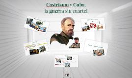 Copy of Castrismo y Cuba,