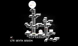 CTE  SEXTA  SESIÓN