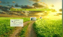 COMP301: The Digital Life