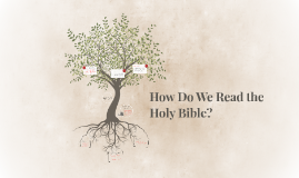 How Do We Read the Holy Bible?