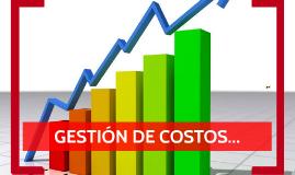 GESTION DE COSTOS- GESTION DE PROYECTOS
