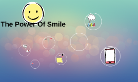 The Power Of Smile