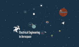 Electrical Engineering in Aerospace