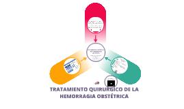 Tratamiento Quirúrgico de la Hemorragia Obstétrica