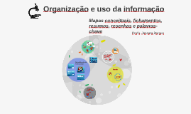 Organização e uso da informação