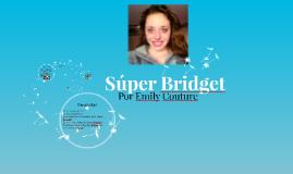 Súper Bridget