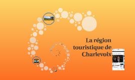 La région touristique de Charlevoix