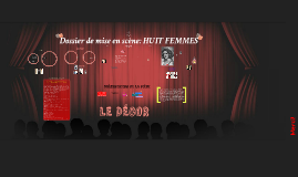 Copy of Dossier de mise en scène