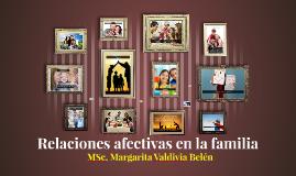 Relaciones afectivas en la familia