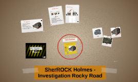 Sherrock Holmes - Investigation Rocky Road
