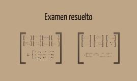 Examen resuelto