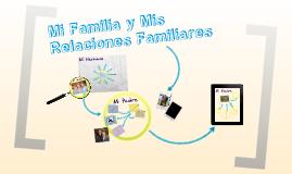 Mi Familia y Mis Relaciones Familiares
