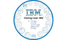 Closing Case: IBM