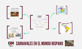 CARNAVALES EN EL MUNDO HISPÁNICO