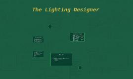 The Lighting Designer