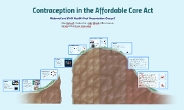 ACA and Contraception (Maternal and Child Health)