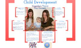 Child Development - Vygotsky