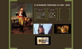 EL REINADODE FERNANDO VII (1814 - 1833)