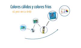 Colores cálidos y fríos - pez arco iris