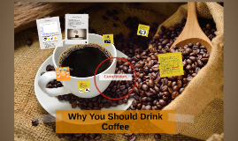 Why You Should Drink Coffee