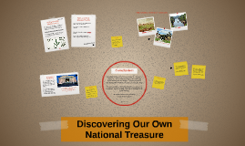 Discovering Our Own National Treasures