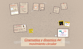 Cinematica y dinamica del movimiento circular