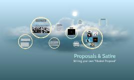 Proposals & Satire - Freshman Composition