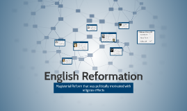 Copy of English Reformation