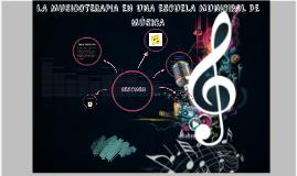 LS MUSICOTERAPIA EN UNA ESCUELA MUNICIPAL DE MÚSICA