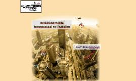 Relacionamento Interpessoal - CDL