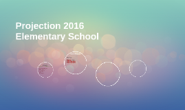 Projection 2016