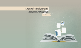 Critical Thinking and Academic Integrity