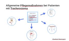Allgemeine Pflegemaßnahmen bei Patienten mit Tracheostoma