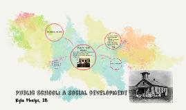 Public School: A Social Development