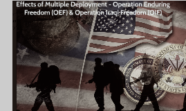 Effects of Multiple Deployment - Operation Enduring Freedom