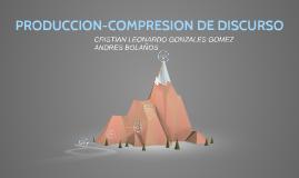 PRODUCCION-COMPRESION DE DISCURSO