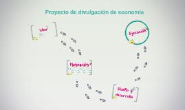 Proyecto de divulgación de economía