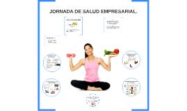 JORNADA DE SALUD EMPRESARIAL.