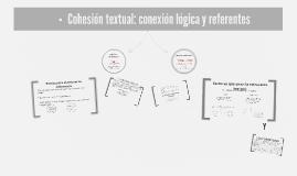 Copy of La coherencia,  la cohesión y los mecanismos de cohesión.