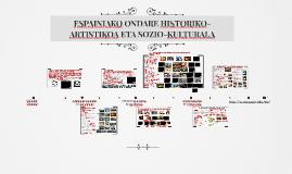 ESPAINIAKO ONDARE HISTORIKO ARTISTIKOA ETA SOZIO KULTURALA