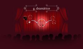 g. dramático