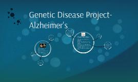 Genetic Disease Project-Alzheimers