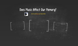 Does Music Affect Our Memory?