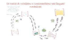 Vocalização e consonantismo nas Línguas Românicas