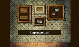 Copy of Empresyonizm