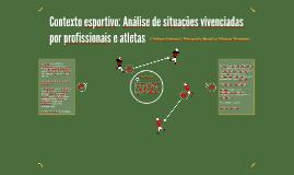 Contexto esportivo: Análise de situações vivenciadas por pro