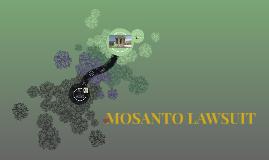 MOSANTO LAWSUIT