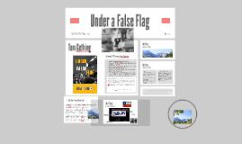 Copy of Under a False Flag